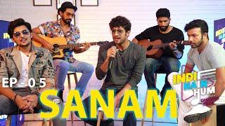Indie Hain Hum with Darshan Raval | Episode - 05 - SANAM  | Red Indies | Red FM
