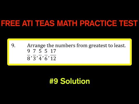 ATI TEAS MATH Number 9 Solution - FREE Math Practice Test - Putting Fractions In Order