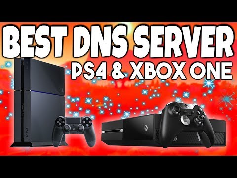 Best DNS Server for PS4 and Xbox One (Gaming)