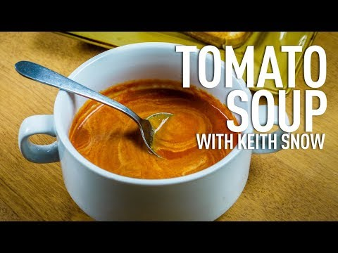 Creamy Tomato Red Pepper Soup with Chef Keith Snow