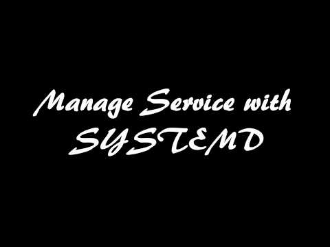 Manage Service with SYSTEMD on Linux