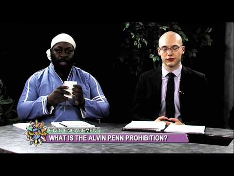 Civic Engagement: CT's Alvin Penn Prohibition: KNOW YOUR RIGHTS!