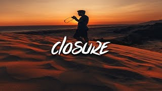 Adam Oh - Closure (Lyrics / Lyric Video)