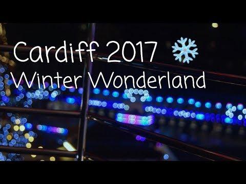2017 Cardiff Winter Wonderland Vlog