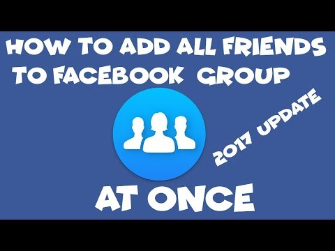 how to add all friends in facebook group at once 2017