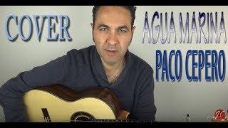 AGUA MARINA PACO CEPERO COVER, Jeronimo de Carmen-Guitarra Flamenca