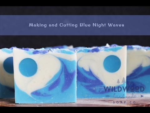 Making And Cutting Blue Night Waves Cold Process Artisan Soap (Feb. 2017 Soap Challenge)
