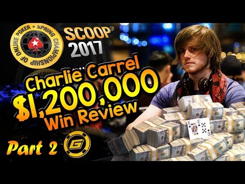 CHARLIE CARREL Reviews $1.2 MILLION WIN in SCOOP Main Event - All Hole Cards Exposed [Part 2]