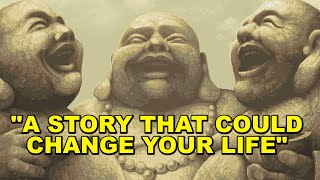 Three Laughing Monks Story - zen motivation