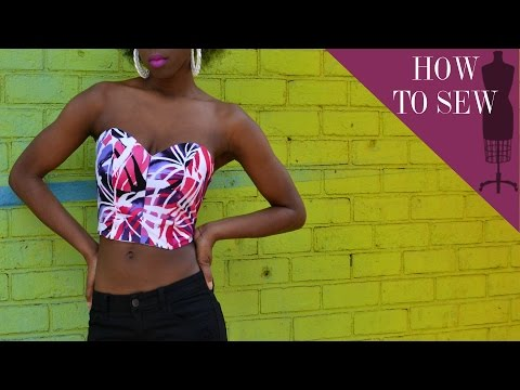 How To Sew A Sweetheart Strapless Bustier