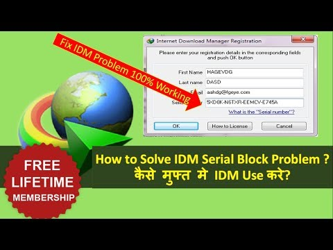 How to Activate IDM for Lifetime for Free- 2018 || Fake Serial Number Problem
