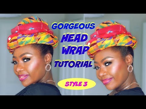 Best HEAD WRAP TUTORIAL EVER - Kente Edition 3 of 6 Styles