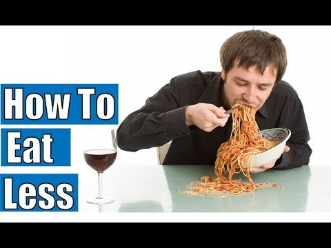 How to Eat Less