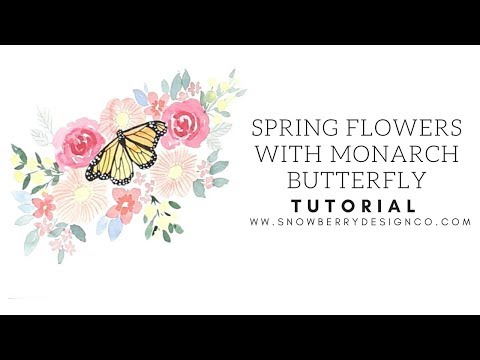 Spring Flowers and Monarch Butterfly   Tutorial