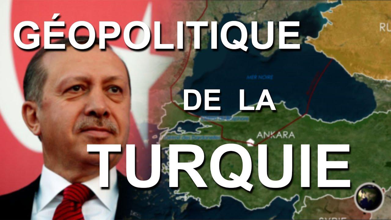 GÉOPOLITIQUE DE LA TURQUIE (en cartes)