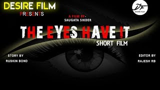 THE EYES HAVE IT // BENGALI NEW SHORT FILM // DESIRE FILM // 2017