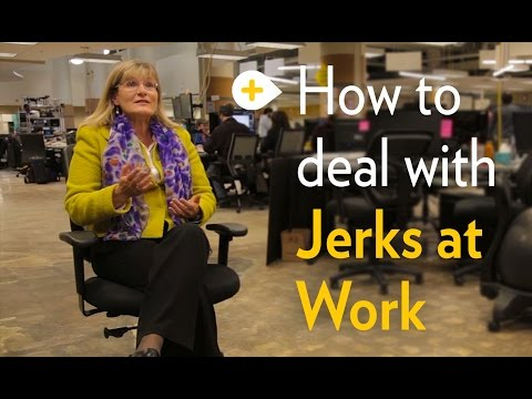 How To Deal With Jerks At Work - Michigan Ross School of Business