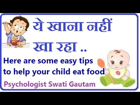 Easy tips to help your child eat food - HINDI  I Swati Gautam I