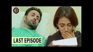 Iltija - Last Episode | Affan Waheed - Tooba Siddiqui