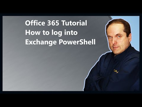 Office 365 Tutorial  How to log into Exchange PowerShell