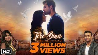 Tere Bina | Sushant (Rinkoo) | Jyotica Tangri | Jaani | New Romantic Song 2018