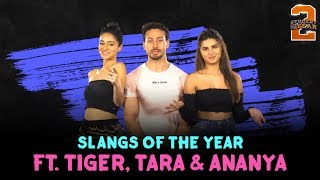 Slangs Of The Year ft. Tiger, Tara & Ananya | Student Of The Year 2 | In Cinemas Now