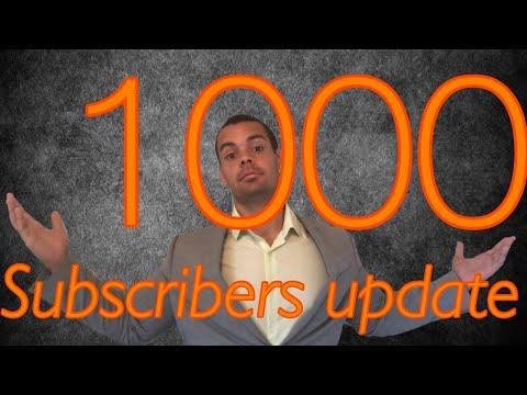 1000 SUBSCRIBER SPECIAL (UPDATE)