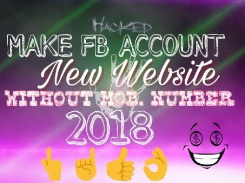 MAKE FACEBOOK ACCOUNT WITHOUT MOBILE NUMBER 2018 NEW YEAR SPECIAL