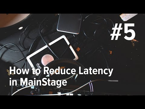 EP5: How to Reduce Latency in MainStage