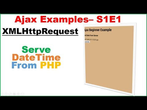 Ajax Examples S1E1 : PHP - DateTime Server [XMLHttpRequest]
