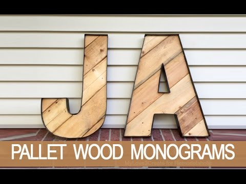 How to Make Rustic Monogram Letters