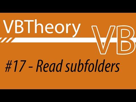 How To Read Subfolders - VB#17