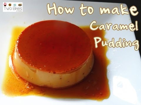 How to make Caramel Pudding 焦糖布丁