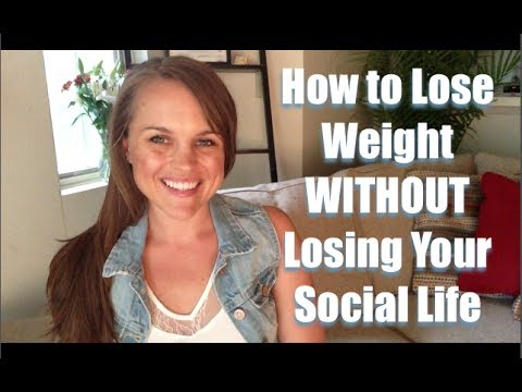How to lose weight WITHOUT losing your social life (healthy summer tips)