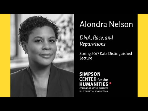 Alondra Nelson: DNA, Race, and Reparations