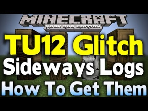 Minecraft Xbox 360 - NEW SECRET BLOCK GLITCH | Sideways Logs in Survival / Creative (How To) [TU12]