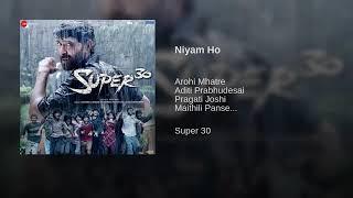 Niyam Ho   Super 30   Hrithik Roshan   Ajay Atul   Amitabh Bhattacharya