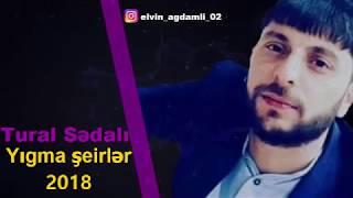 Tural Sedali - Yıgma şeirler 2018