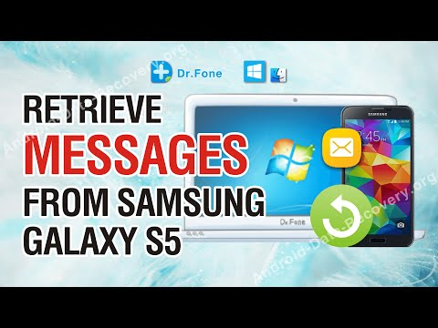 How to Retrieve Lost or Deleted Messages from Samsung Galaxy S5