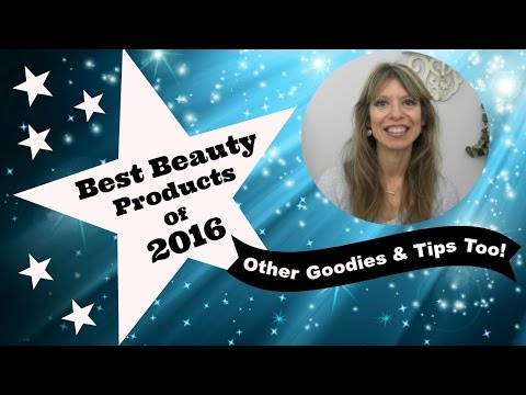 Best Beauty Products Of 2016 | Other Goodies & Tips Too!