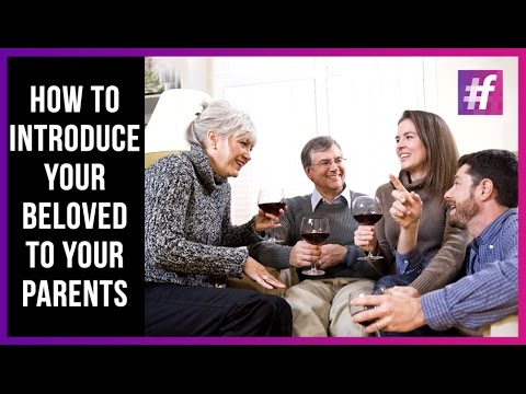 How to Tell Your Parents About Him/Her - Relationship Tips