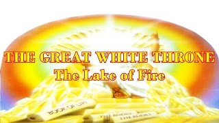 URGENT! THE GREAT WHITE THRONE JUDGEMENT! THE LAKE OF FIRE IS REAL JUDGEMENT DAY IS COMING Phil kidd