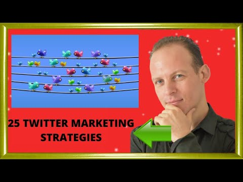 25 Twitter marketing strategies: Twitter marketing plan tutorial for your business to get retweets
