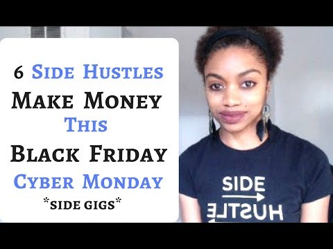How To MAKE MONEY On BLACK FRIDAY & CYBER MONDAY! *Side Gigs*