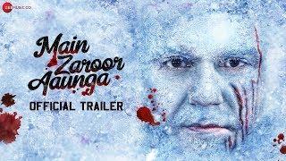 Main Zaroor Aaunga | Official Trailer | Arbaaz Khan | Aindrita Ray | Vikas Verma | 27th September