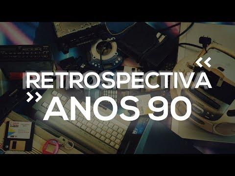 RETROSPECTIVA TECNOLÓGICA ANOS 90! (1990 - 1999)