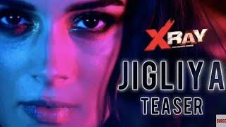 Jigliya Song Teaser   X RayThe Inner Image   Evelyn Sharma   Rahul S   Raaj A   Swati S   Ikka  