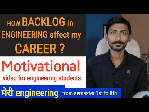 MY ENGINEERING JOURNEY | HOW BACKLOG AFFECT MY CAREER ? | MOTIVATIONAL