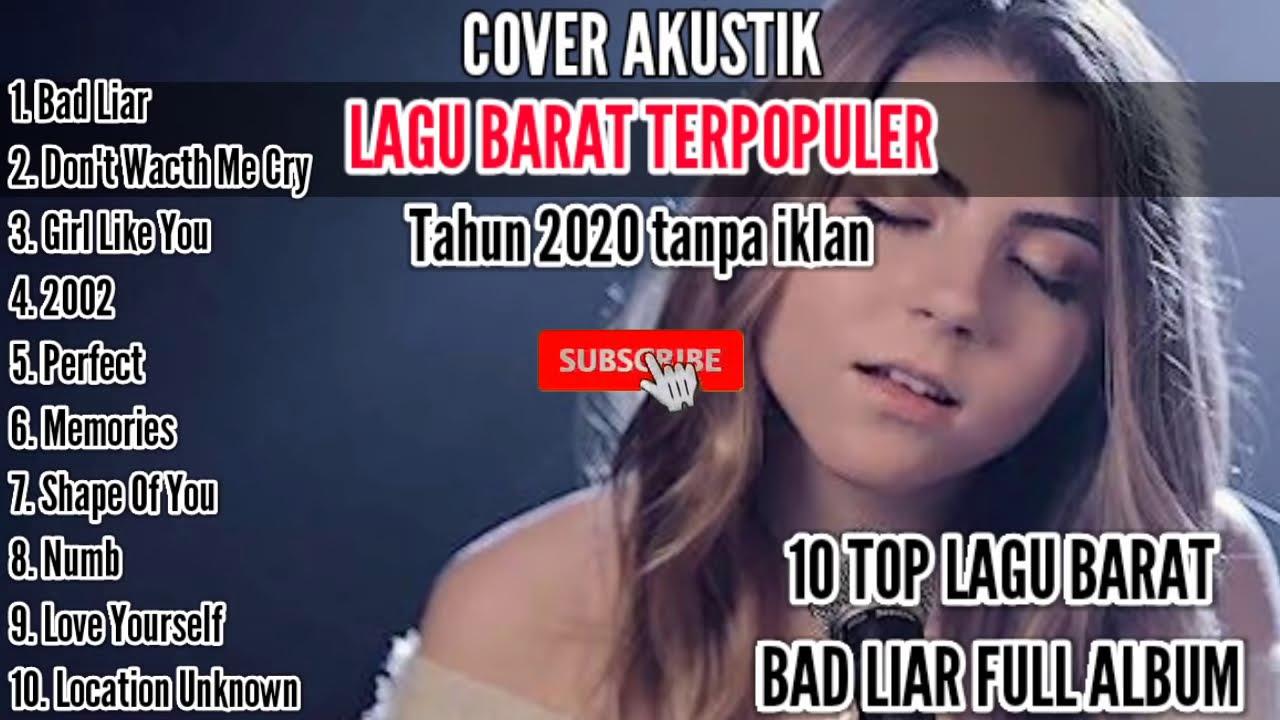 Bad liar 10 lagu barat cover akustik full album tanpa iklan