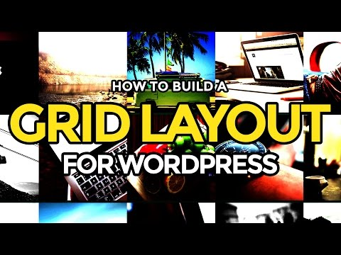 Build a Grid Layout for WordPress Using WP_Query